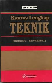 Kamus Bahasa Inggris Kamus Lengkap Teknik Inggris Indonesia Edisi Revisi By Ahmad Antoni