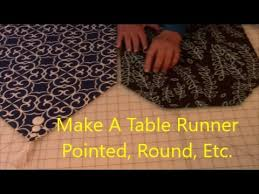 how to make a table runner with pointed ends how to make a table runner pointed and round youtube