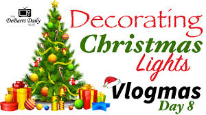 decorating christmas lights vlogmas day 8 youtube