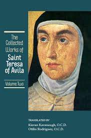 The Collected Works Of St Teresa Of Avila Vol 2 Includes The