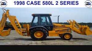 1998 case 580l 2 series youtube