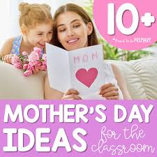 ways to celebrate mother u0027s day in the classroom proud to be primary