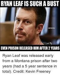 Ryan Memes - 25 best memes about ryan leaf ryan leaf memes