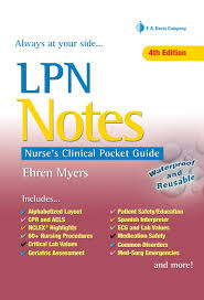 lpn notes nurse u0027s clinical pocket guide ehren myers rn