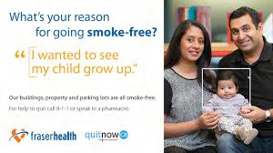 fraser health what s your reason for going smoke free