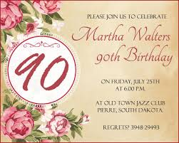 birthday text invitation messages 90th birthday invitation wording 365greetings