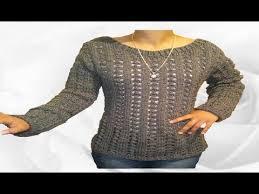 sueter tejido a dos agujas youtube chompa tejida para dama suéter blusón tejido a palitos o dos