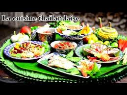 cuisine thailandaise la cuisine thaïlandaise