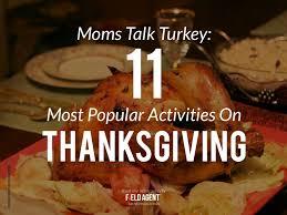 talk turkey 11 most popular activities on thanksgiving
