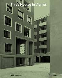 three houses three houses in vienna residential buildings by werner neuwirth