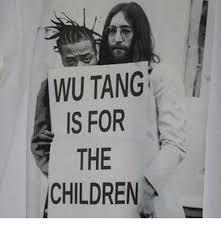 Wu Tang Meme - wu tang is for the children meme on me me