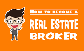 becoming a realtor how to become a real estate broker even your kids can do it