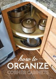 how to organize corner kitchen cabinets how to organize corner kitchen cabinets the homes i made