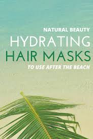 natural beauty summer care for gorgeous hair the health minded