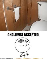 Funniest Challenge A Collection Of The Funniest Challenge Accepted Memes Http