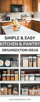 kitchen pantry organization ideas simple easy kitchen pantry organization ideas simply every