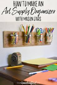 Desk Organizer Kids by Diy Mason Jar Art Supply Organizer For Kids Our Handcrafted Life