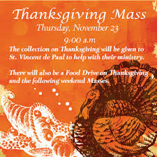 thanksgiving mass november 23 at 9 00 a m st paul parish