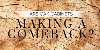 oak kitchen cabinets a comeback are oak cabinets a comeback superior cabinets