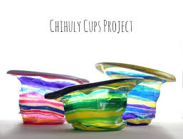 chihuly inspired cups project for and robots