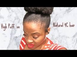 4d hair high puff on short natural hair 4c 4d hair easy hairstyles youtube