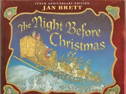 Twas The Night Before Halloween Poem The Night Before Christmas Clement Clarke Moore Jan Brett