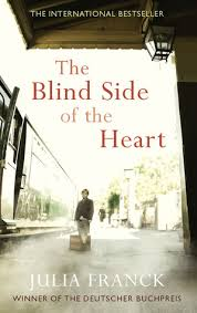 Blind Side Book Review The Blindness Of The Heart By Julia Franck