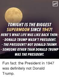 Memes Cafe - cafe tonight is the biggest supermoon since 1947 here s whatlife