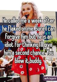 You Blew It Meme - called me a week after he flaked on me sure i can forgive him but he
