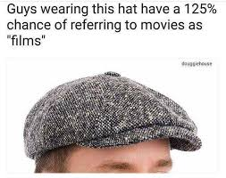 Cap Memes - dopl3r com memes guys wearing this hat have a 125 chance of