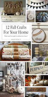 Crafts For Decorating Your Home by 12 Fall Crafts For Your Home That Can Be Made In About An Hour