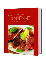 envie de cuisiner envie de cuisine italienne paperback books kanbkam com