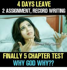 Writing Meme - days leave 2 assignment record writing finally 5 chapter test why
