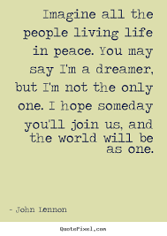 wedding quotes lennon imagine just because lennon quotes