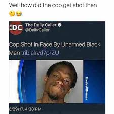 Edc Meme - dopl3r com memes well how did the cop get shot then rc the daily