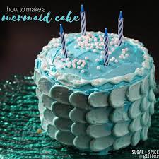 mermaid cake ideas how to make a mermaid cake sugar spice and glitter