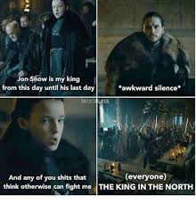 King Of The North Meme - 25 best memes about the king in the north the king in the