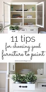 11 tips for choosing good furniture to paint bellewood cottage