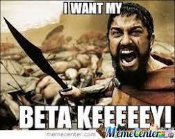 Beta Meme - beta key by xxanimemasterxx meme center