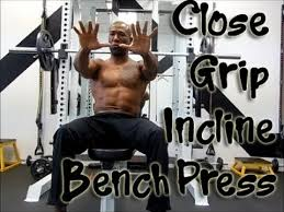 Narrow Grip Bench Get Mass In Upper Chest U0026 Triceps With Close Grip Incline Bench