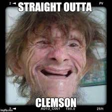 Clemson Memes - fuck clemson album on imgur