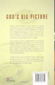 god u0027s big picture tracing the storyline of the bible vaughan