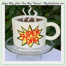 coffee mug cake father u0027s day blog tutorial my cake