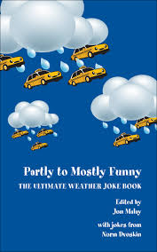 partly to mostly funny the ultimate weather joke book dvoskin malay