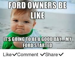 Ford Owner Memes - 25 best memes about ford owner ford owner memes
