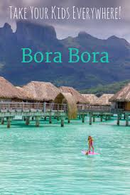 best 25 fly to bora bora ideas on pinterest dream vacation