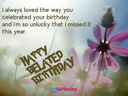 Belated Birthday Meme - funny belated birthday meme belated happy birthday wishes