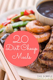Cheap Easy Dinner Ideas For 2 Best 10 Cheap Meals For 2 Ideas On Pinterest Cheap Meals For 5