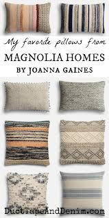 Joanna Gaines Magazine How To Get The Look Of Joanna Gaines Pillows On A Budget Joanna