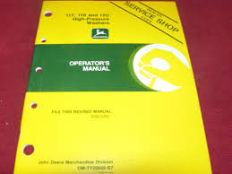 john deere 117 118 u0026 120 high pressure washer operator u0027s manual